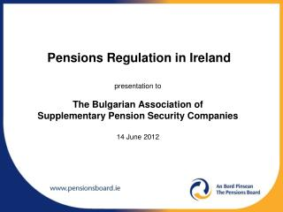 Pensions Regulation in Ireland