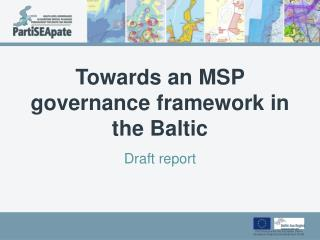 Towards  an MSP  governance framework  in  the  Baltic