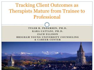 Tracking Client Outcomes as Therapists Mature from Trainee to Professional