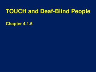 TOUCH and Deaf-Blind People