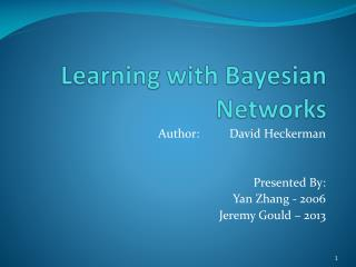 Learning with Bayesian Networks