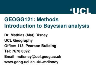 GEOGG121:  Methods Introduction to Bayesian analysis