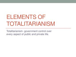 elements of totalitarianism