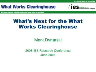 What's Next for the What Works Clearinghouse