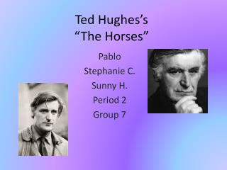 "Ted Hughes's  ""The Horses"""