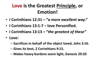 Love  is the Greatest  Principle , or Emotion!