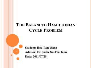 The Balanced Hamiltonian Cycle Problem
