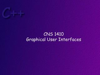 CNS 1410 Graphical User Interfaces