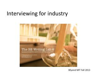 Interviewing for industry