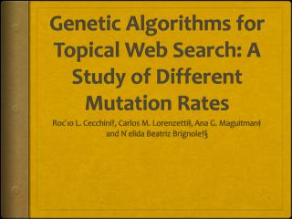 Genetic Algorithms for Topical Web Search: A Study of Different Mutation Rates