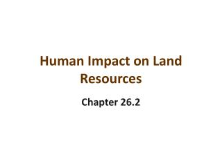 Human Impact on Land Resources