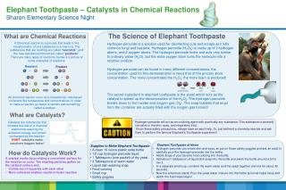 Elephant Toothpaste – Catalysts in Chemical Reactions Sharon Elementary Science Night