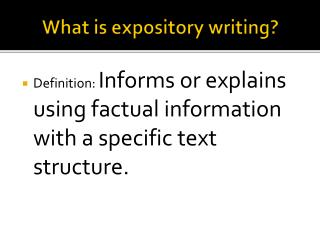 What is expository writing?