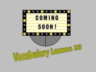 Vocabulary  Lesson  23