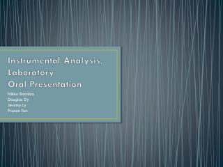 Instrumental Analysis, Laboratory Oral Presentation