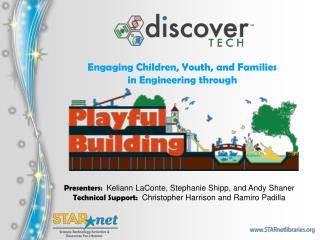 Engaging Children, Youth, and Families  in Engineering through