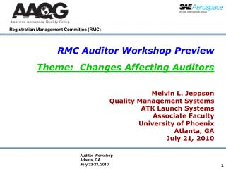 RMC Auditor Workshop Preview Theme:  Changes Affecting Auditors