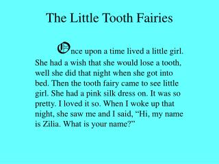 The Little Tooth Fairies
