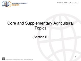 Core and Supplementary Agricultural Topics