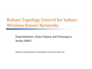 Robust Topology Control for Indoor Wireless Sensor Networks