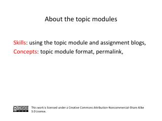 S kills : using the topic module and assignment blogs,