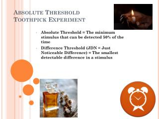 Absolute Threshold  Toothpick Experiment