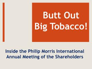 Butt Out  Big Tobacco!