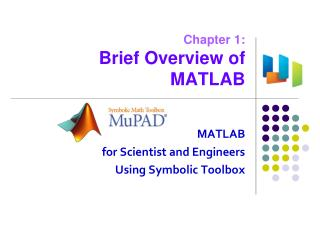 Chapter 1: Brief Overview of MATLAB