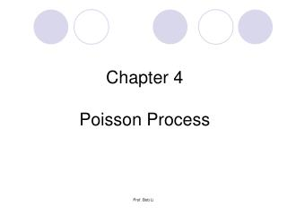 Chapter 4   Poisson  Process