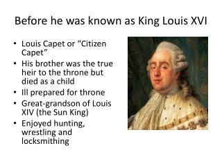 Before he was known as King Louis XVI