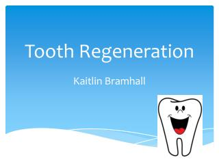 Tooth Regeneration