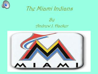 The Miami Indians