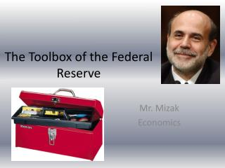 The Toolbox of the Federal Reserve