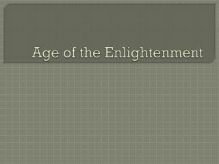 Age of the Enlightenment