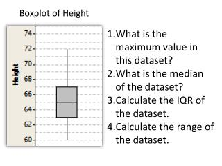 What is the maximum value in this dataset? What is the median of the dataset?