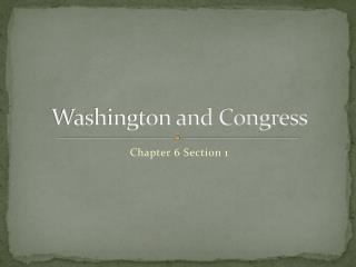 Washington and Congress