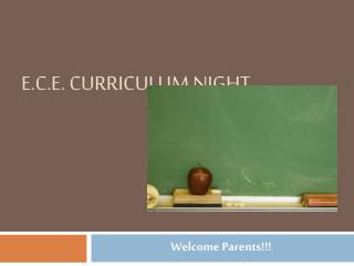 E.C.E. Curriculum Night