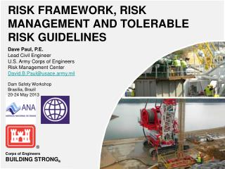 RISK FRAMEWORK, RISK MANAGEMENT AND TOLERABLE RISK GUIDELINES