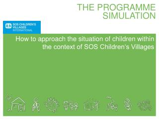 THE PROGRAMME SIMULATION