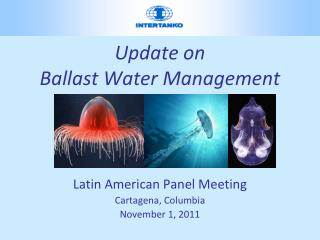 Update on  Ballast Water Management