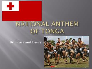 National Anthem  of Tonga