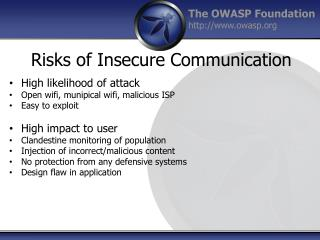 Risks of Insecure Communication