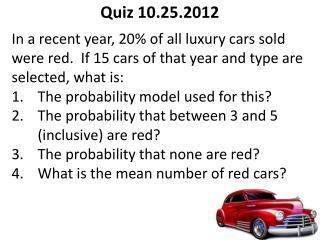 Quiz 10.25.2012