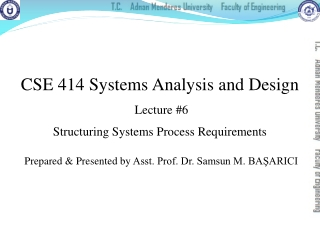 Lecture 8 Structuring System Requirements:  Process Modeling