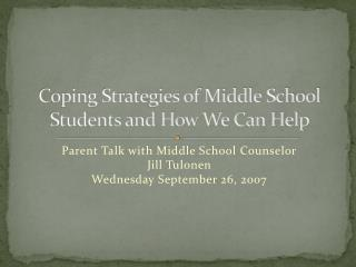 Coping Strategies of Middle School Students and How We Can Help
