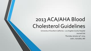 2013 ACA/AHA Blood Cholesterol Guidelines