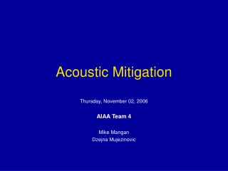 Acoustic Mitigation