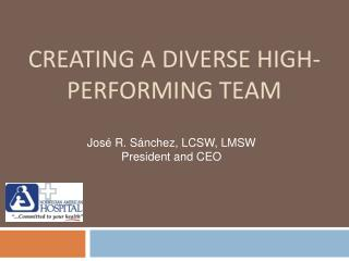 Creating a diverse high-performing team