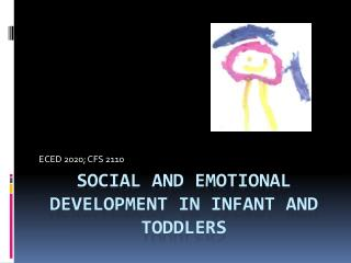 Social and Emotional Development in Infant and Toddlers