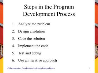 Steps in the Program Development Process